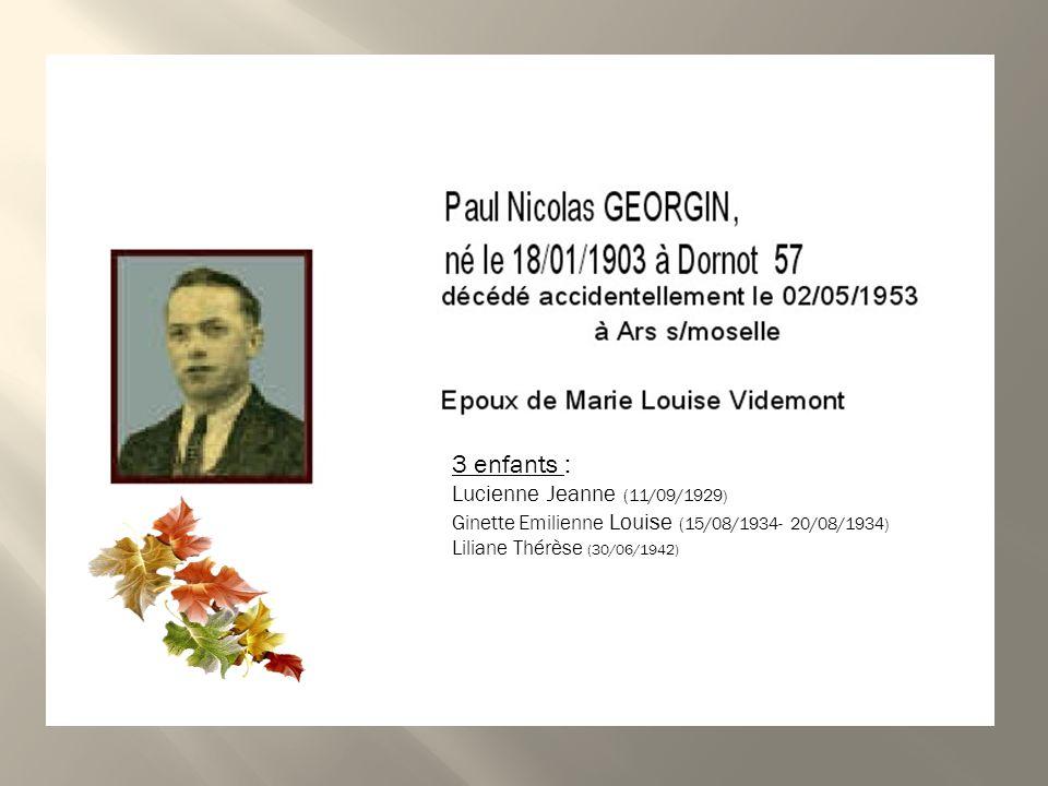 3 enfants : Lucienne Jeanne (11/09/1929)