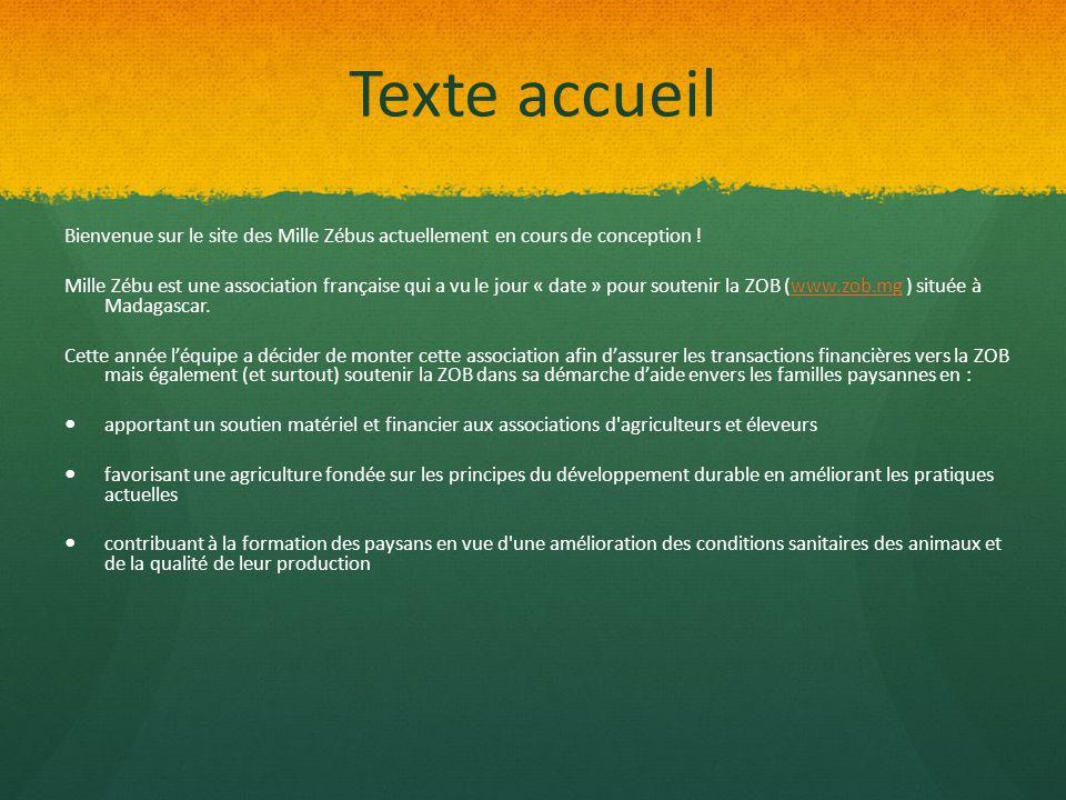 Texte accueil Bienvenue sur le site des Mille Zébus actuellement en cours de conception !
