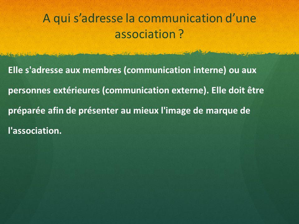 A qui s'adresse la communication d'une association
