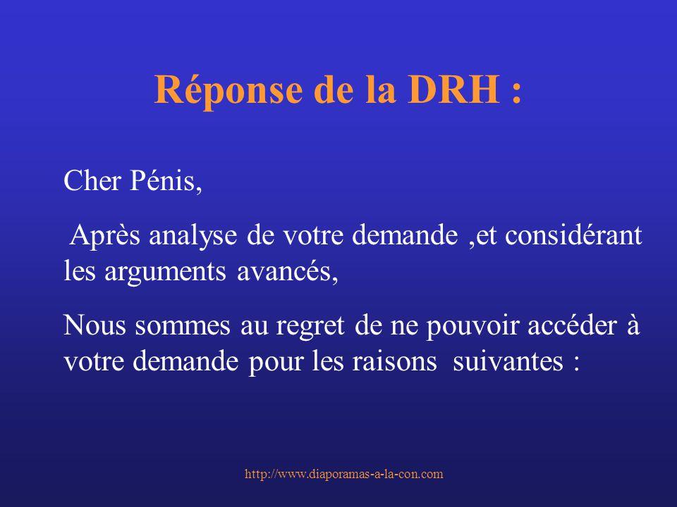 Réponse de la DRH : Cher Pénis,