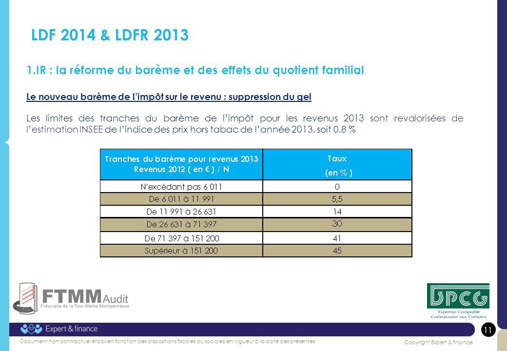 LDF 2014 & LDFR 2013 IR : la réforme du barème et des effets du quotient familial. Le nouveau barème de l'impôt sur le revenu : suppression du gel.