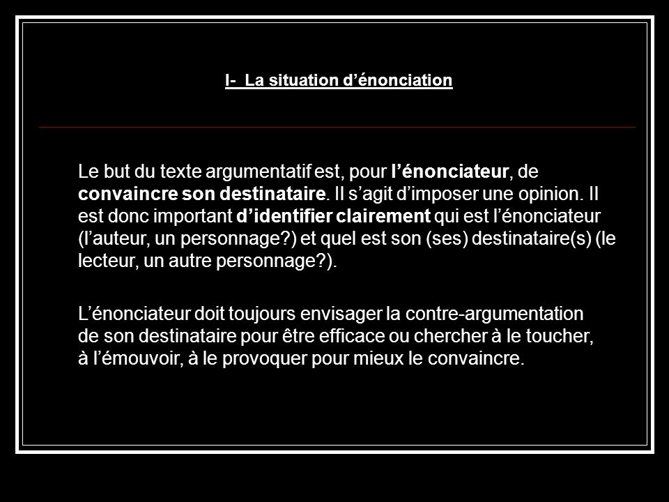 I- La situation d'énonciation