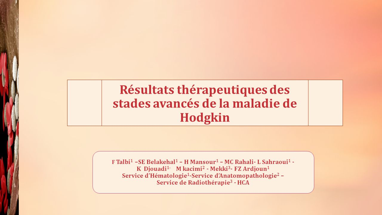 Résultats thérapeutiques des stades avancés de la maladie de Hodgkin