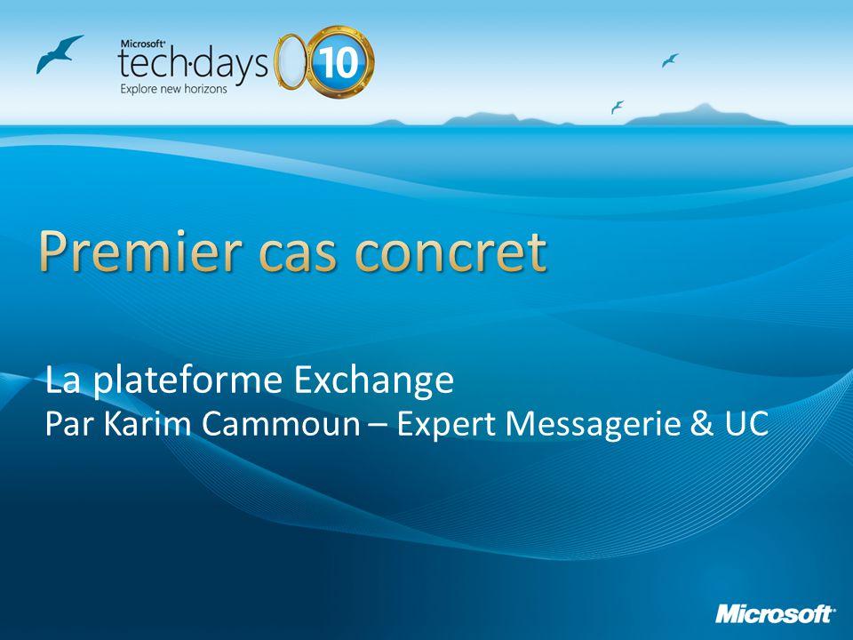 La plateforme Exchange Par Karim Cammoun – Expert Messagerie & UC