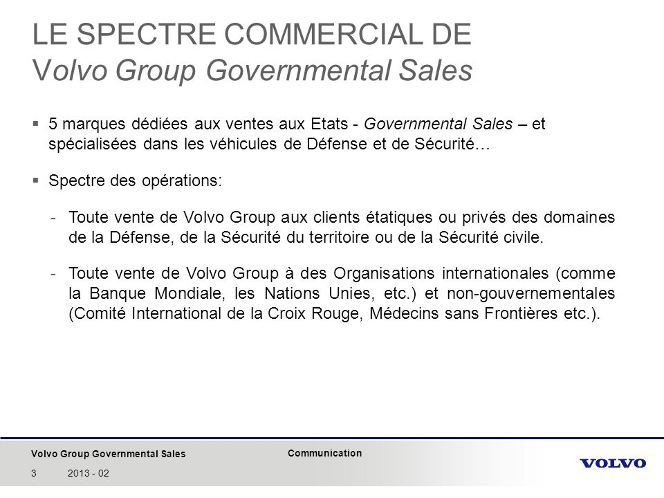 LE SPECTRE COMMERCIAL DE Volvo Group Governmental Sales