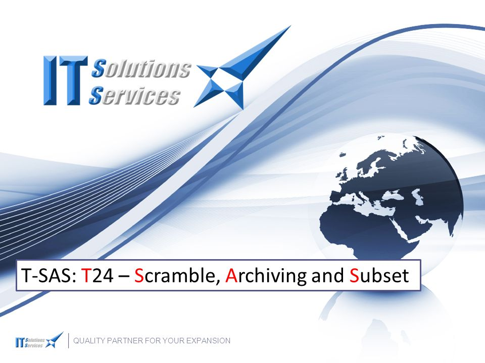 T-SAS: T24 – Scramble, Archiving and Subset
