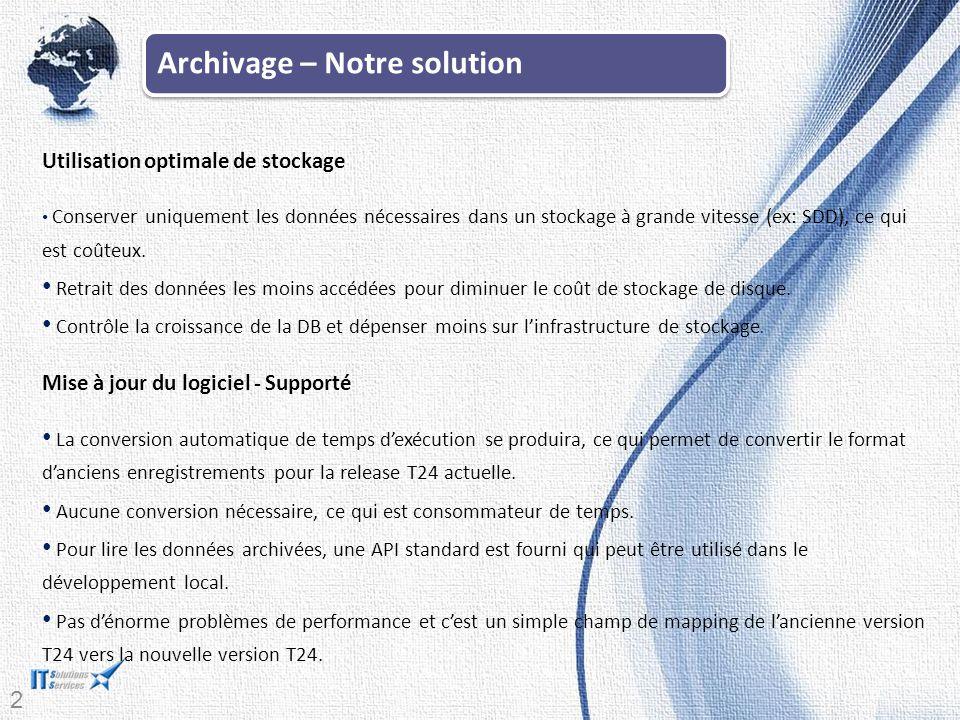 Archivage – Notre solution