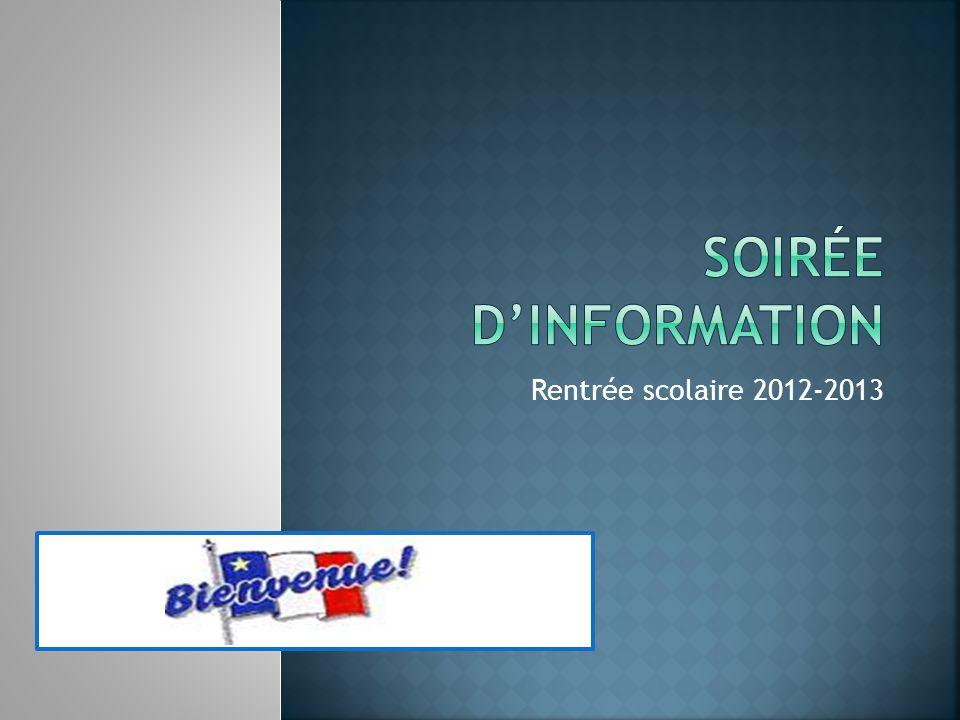 Soirée d'information Rentrée scolaire 2012-2013