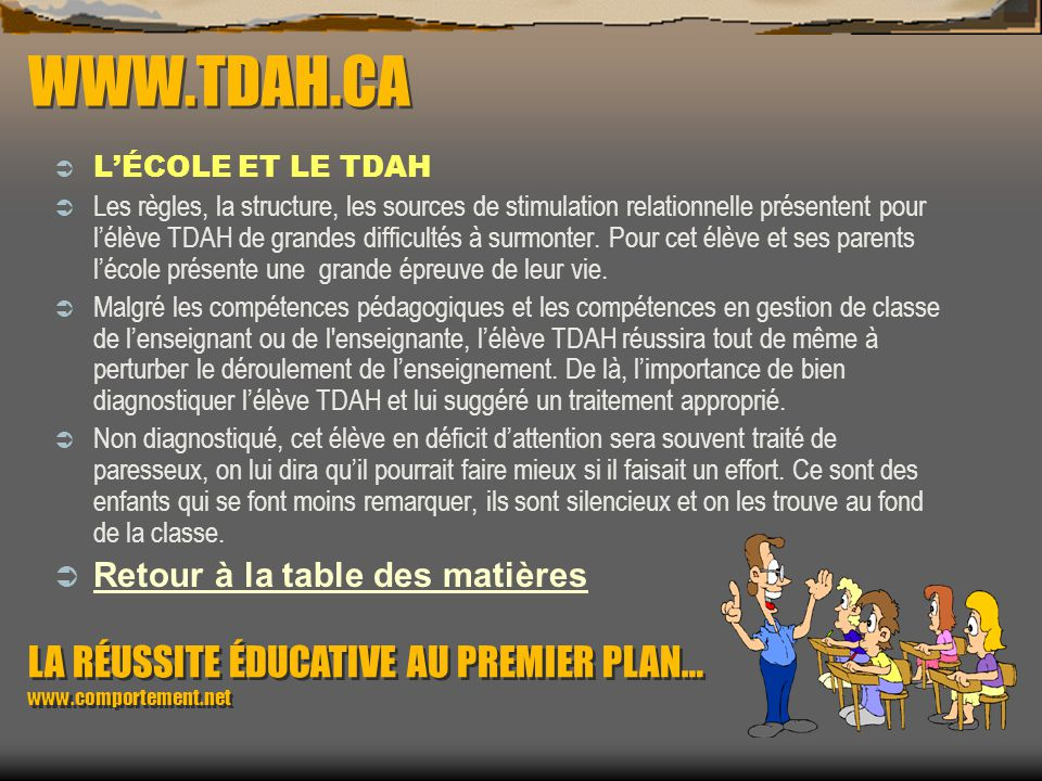 WWW.TDAH.CA L'ÉCOLE ET LE TDAH.