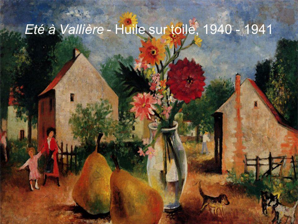Eté à Vallière - Huile sur toile, 1940 - 1941