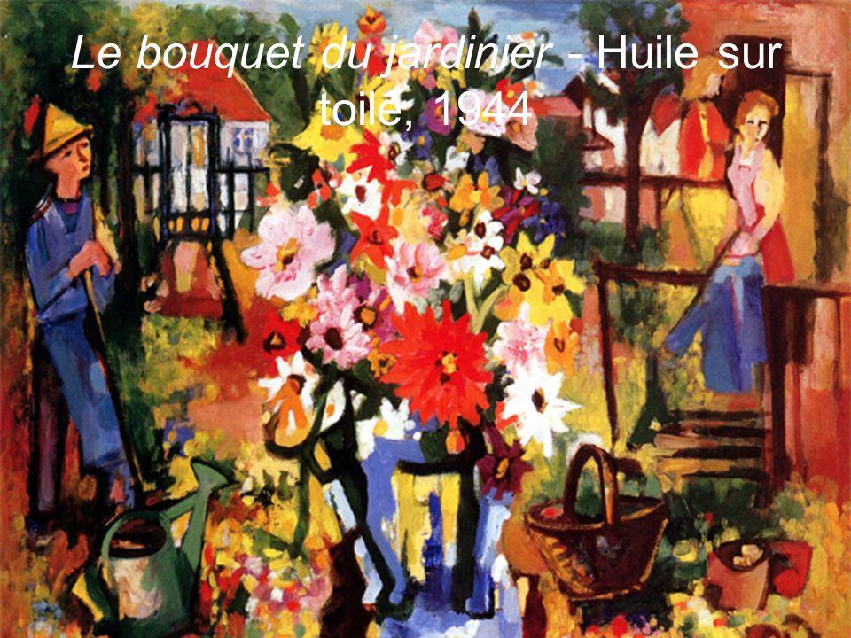 Le bouquet du jardinier - Huile sur toile, 1944