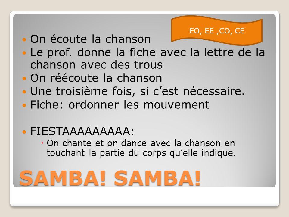 SAMBA! SAMBA! On écoute la chanson