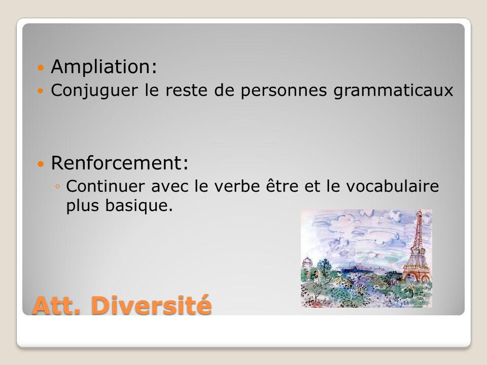 Att. Diversité Ampliation: Renforcement: