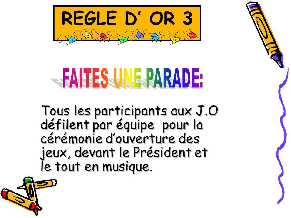 REGLE D' OR 3 REGLE D' OR 3.