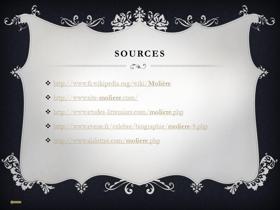sources http://www.fr.wikipedia.org/wiki/Molière