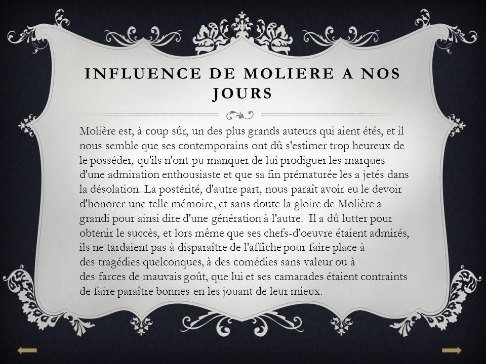 Influence de moliere a nos jours