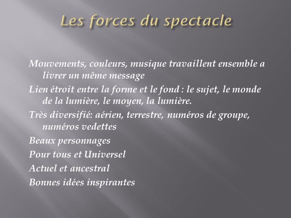 Les forces du spectacle