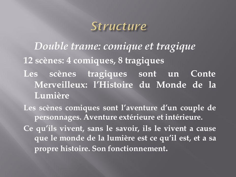 Structure Double trame: comique et tragique