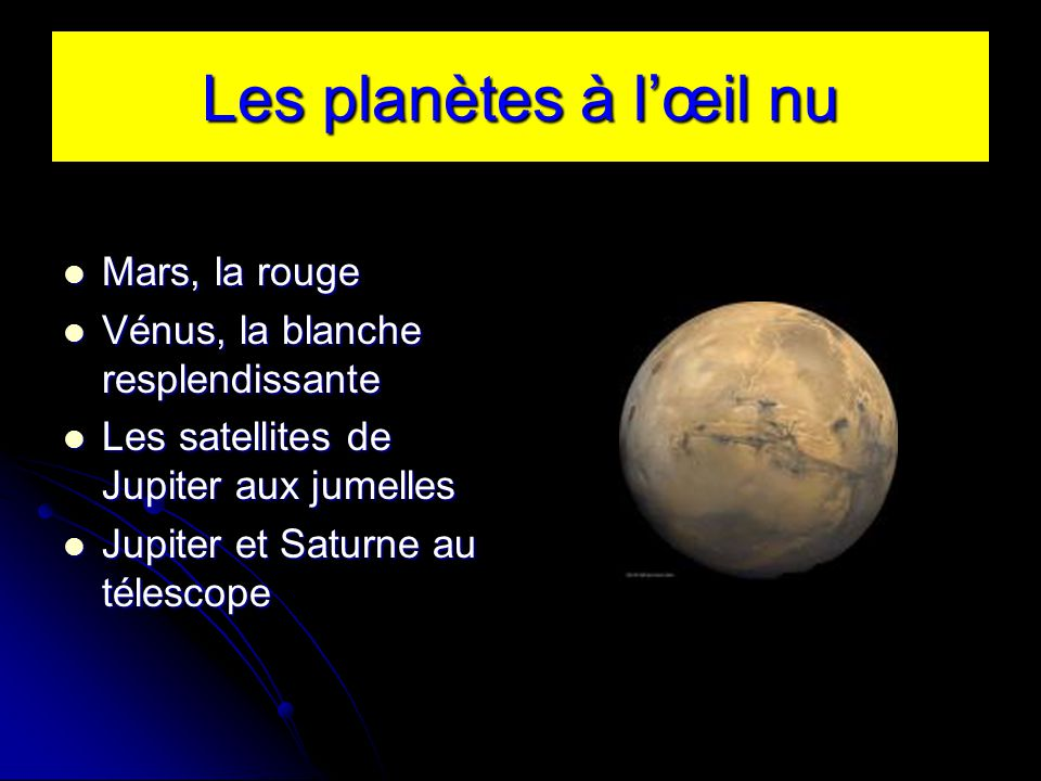 Les planètes à l'œil nu Mars, la rouge