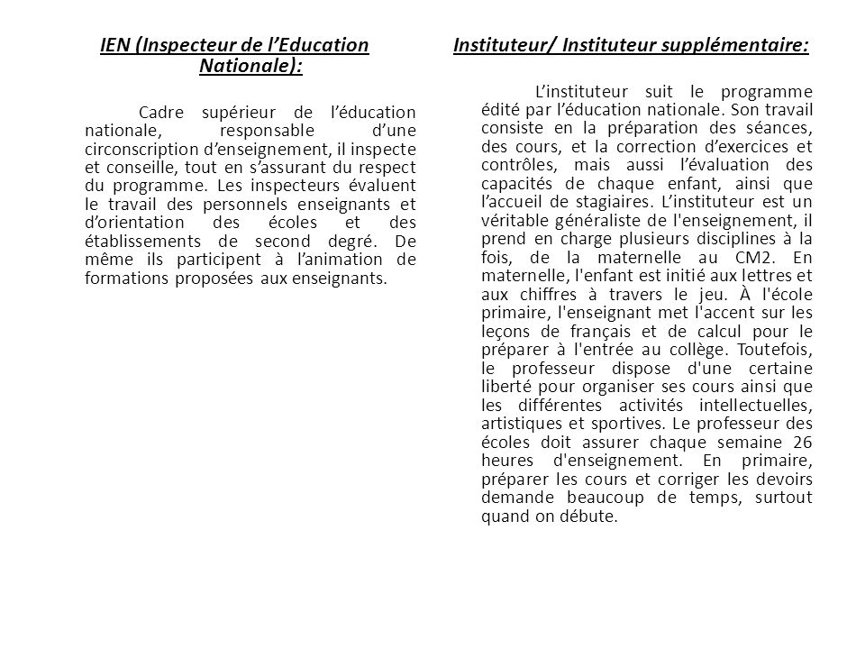 IEN (Inspecteur de l'Education Nationale):