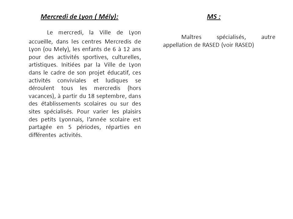 Mercredi de Lyon ( Mély):
