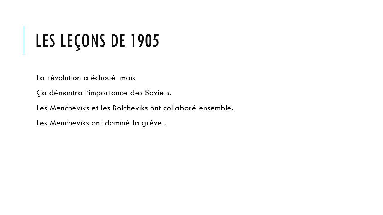 Les leçons de 1905 La révolution a échoué mais