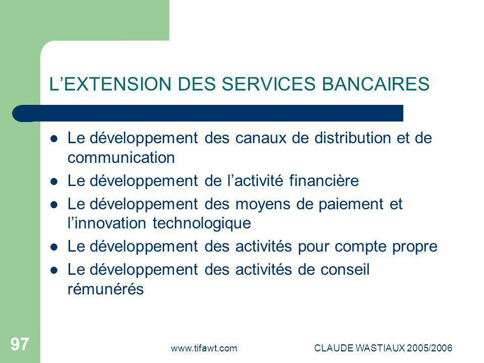L'EXTENSION DES SERVICES BANCAIRES