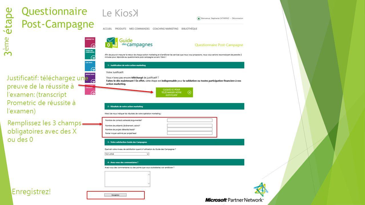 Questionnaire 3ème étape Post-Campagne Enregistrez!