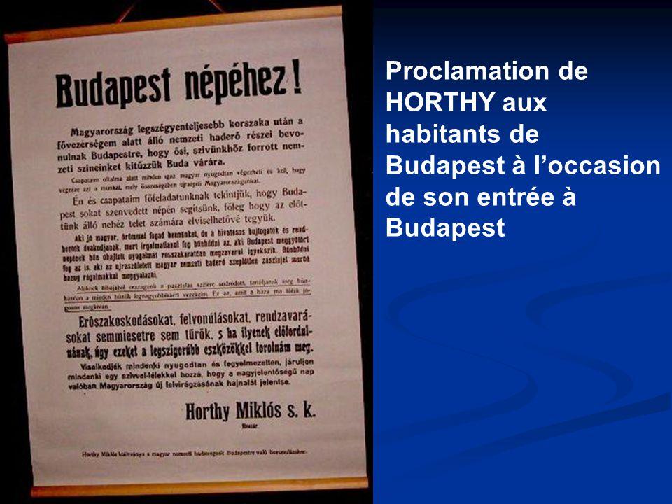 Proclamation de HORTHY aux habitants de Budapest à l'occasion de son entrée à Budapest