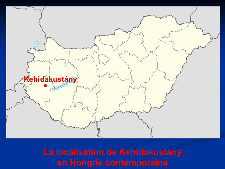 La localisation de Kehidakustány en Hongrie contemporaine