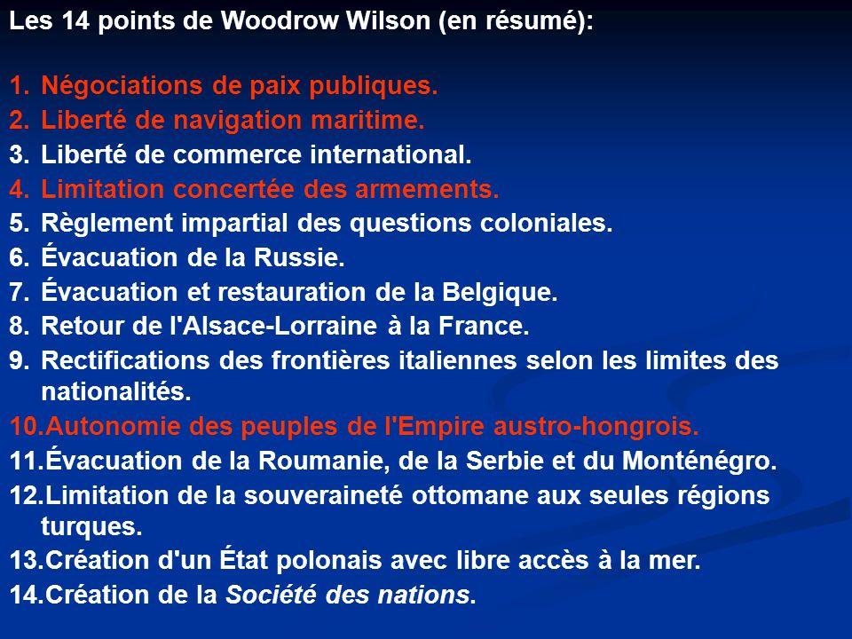 Les 14 points de Woodrow Wilson (en résumé):