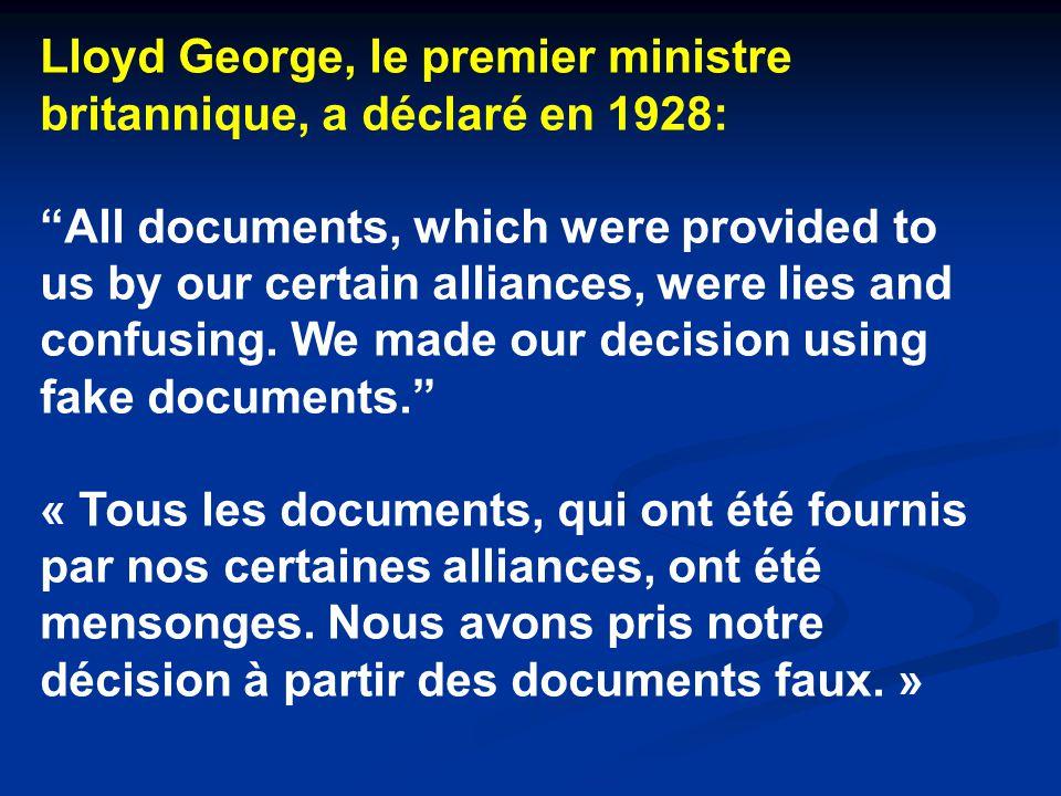 Lloyd George, le premier ministre britannique, a déclaré en 1928: