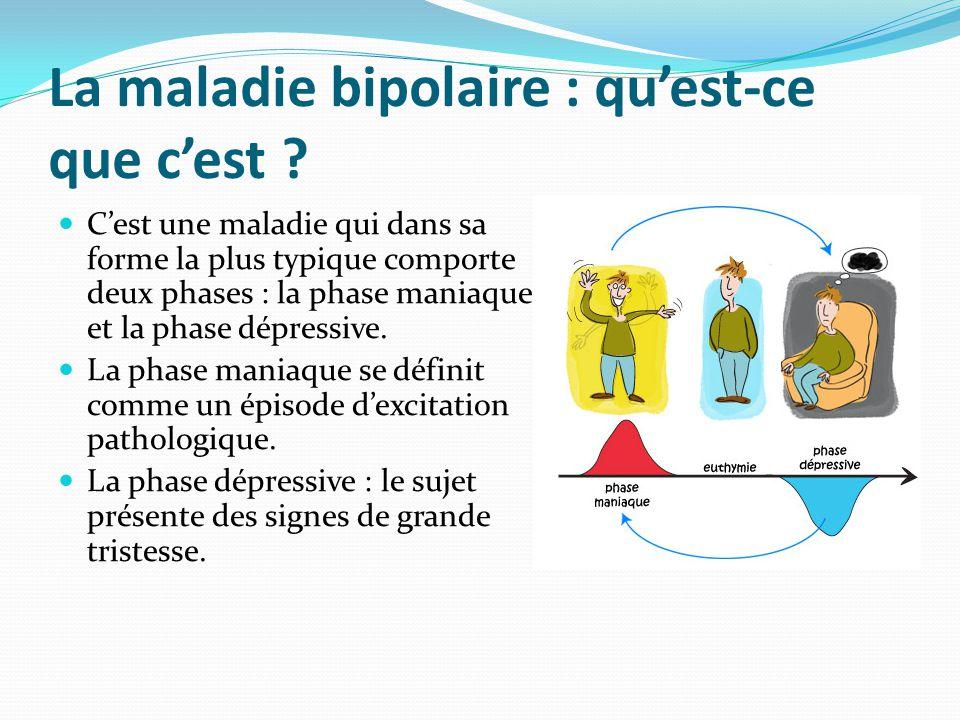 La maladie bipolaire : qu'est-ce que c'est