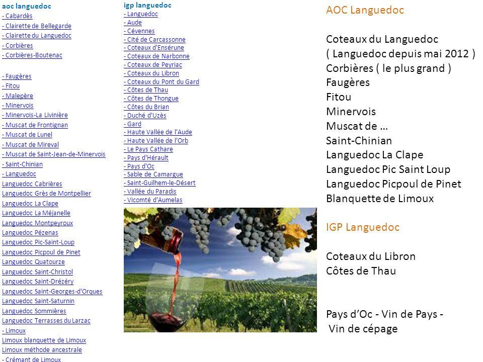 ( Languedoc depuis mai 2012 ) Corbières ( le plus grand ) Faugères