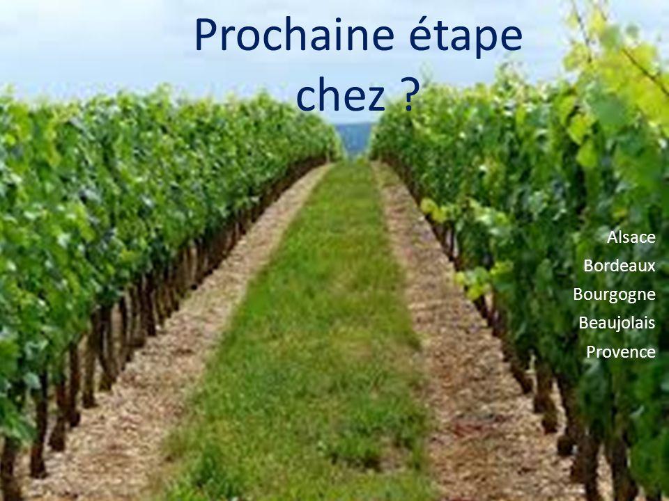 Prochaine étape chez Alsace Bordeaux Bourgogne Beaujolais Provence