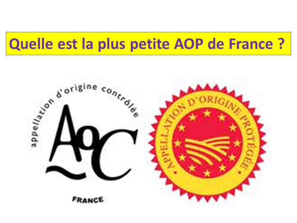 Quelle est la plus petite AOP de France