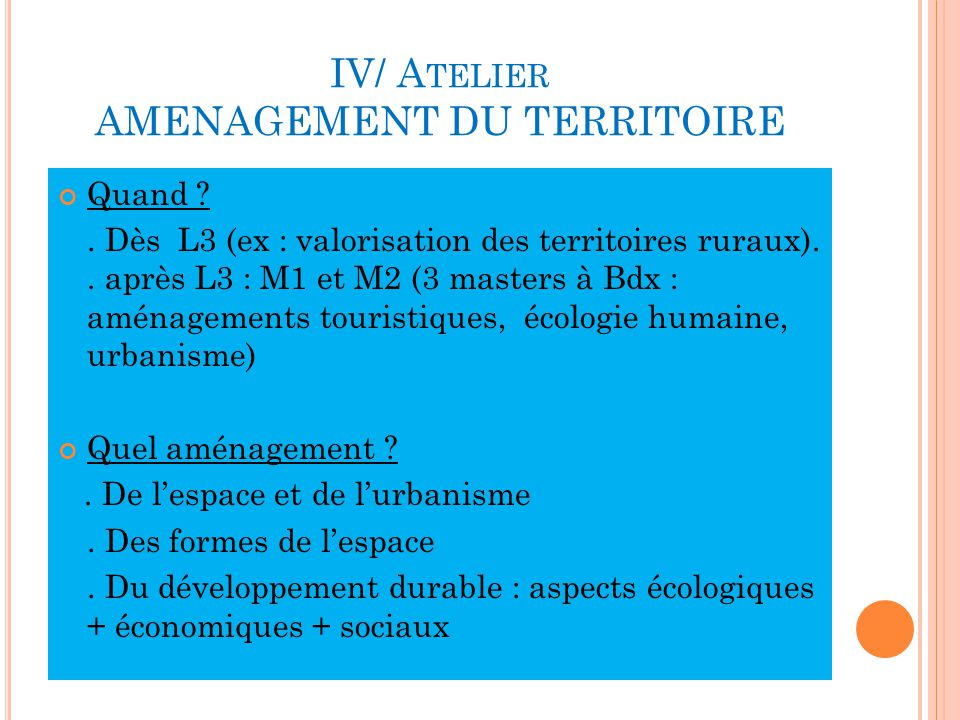 IV/ Atelier AMENAGEMENT DU TERRITOIRE