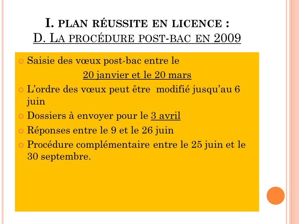 I. plan réussite en licence : D. La procédure post-bac en 2009