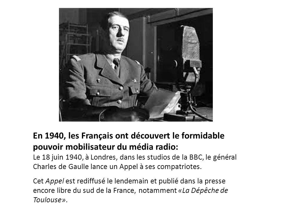 En 1940, les Français ont découvert le formidable pouvoir mobilisateur du média radio: