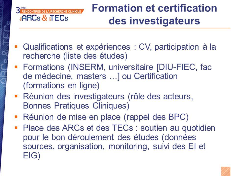 Formation et certification des investigateurs