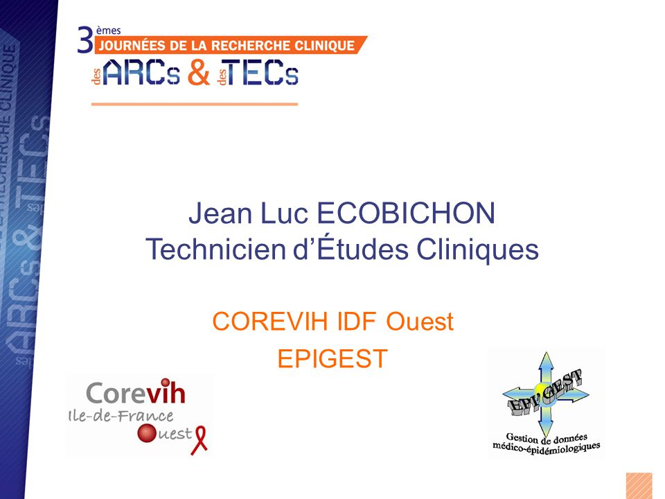Jean Luc ECOBICHON Technicien d'Études Cliniques