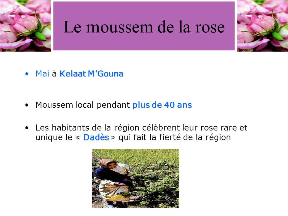 Le moussem de la rose Mai à Kelaat M'Gouna
