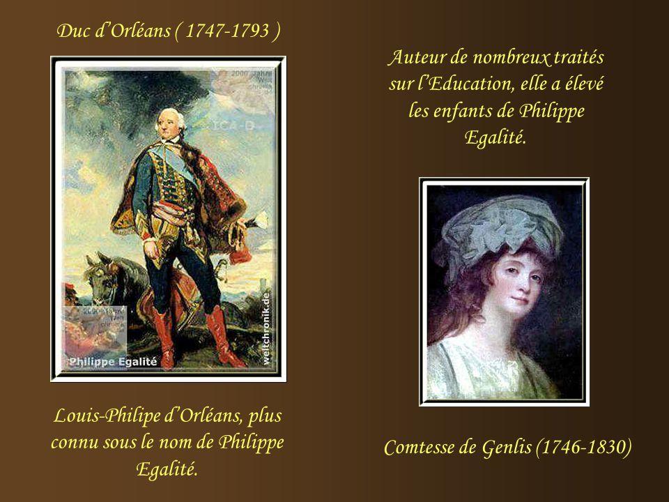Louis-Philipe d'Orléans, plus connu sous le nom de Philippe Egalité.