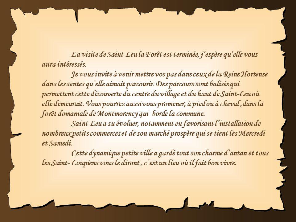 La visite de Saint-Leu la Forêt est terminée, j'espère qu'elle vous aura intéressés.