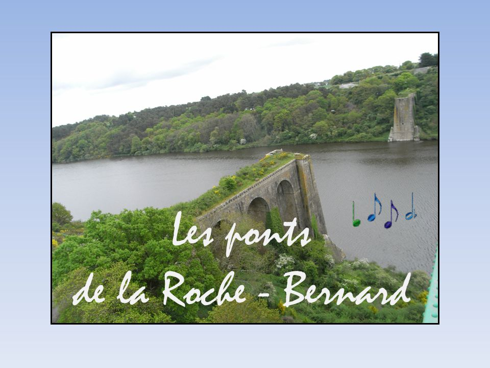 Les ponts de la Roche - Bernard