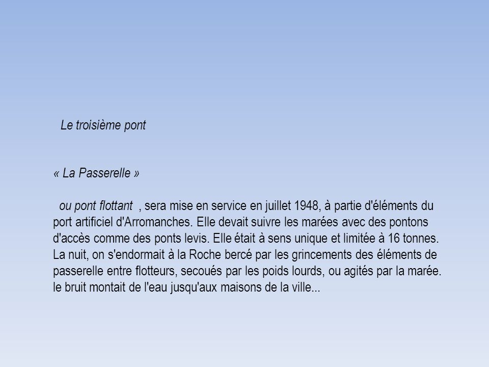 Le troisième pont « La Passerelle »