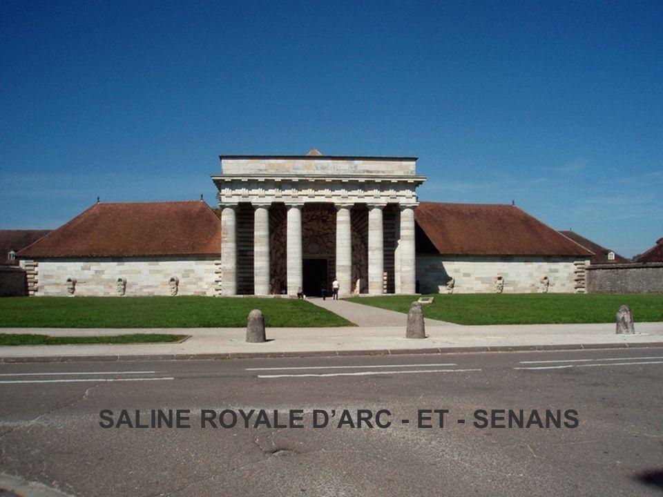 SALINE ROYALE D'ARC - ET - SENANS