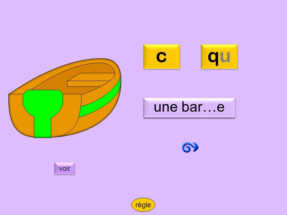 qbarque c qu une bar…e une barque voir règle