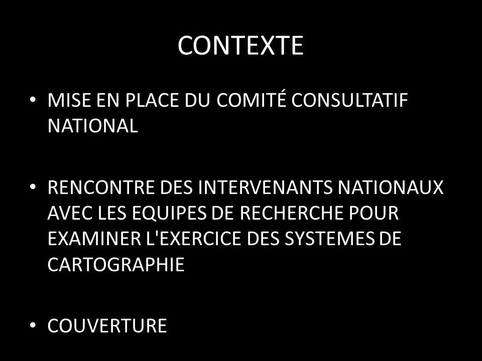 CONTEXTE MISE EN PLACE DU COMITÉ CONSULTATIF NATIONAL