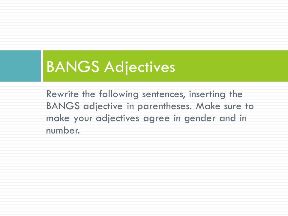 BANGS Adjectives